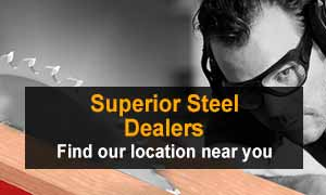 Superior Steel Dealers | Where to Buy